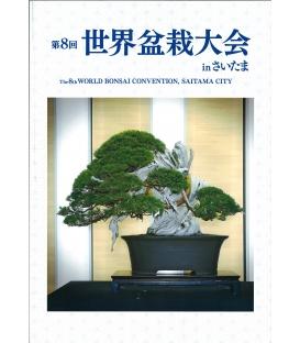 LIVRE - 8ème Convention Mondiale bonsaï Saitama City